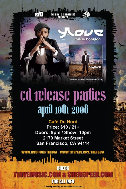 Official Flyer for Y-Love CD Release Party in San Francisco